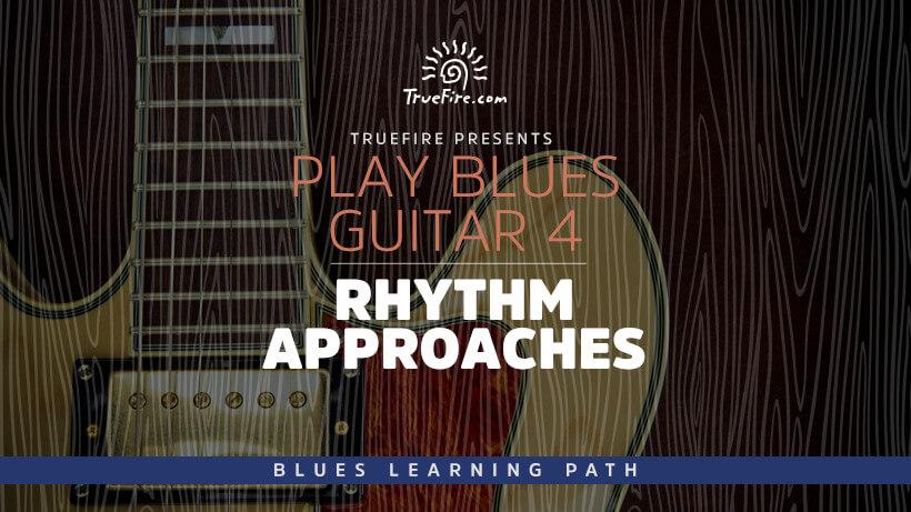 Blues Guitar Learning Path - TrueFire