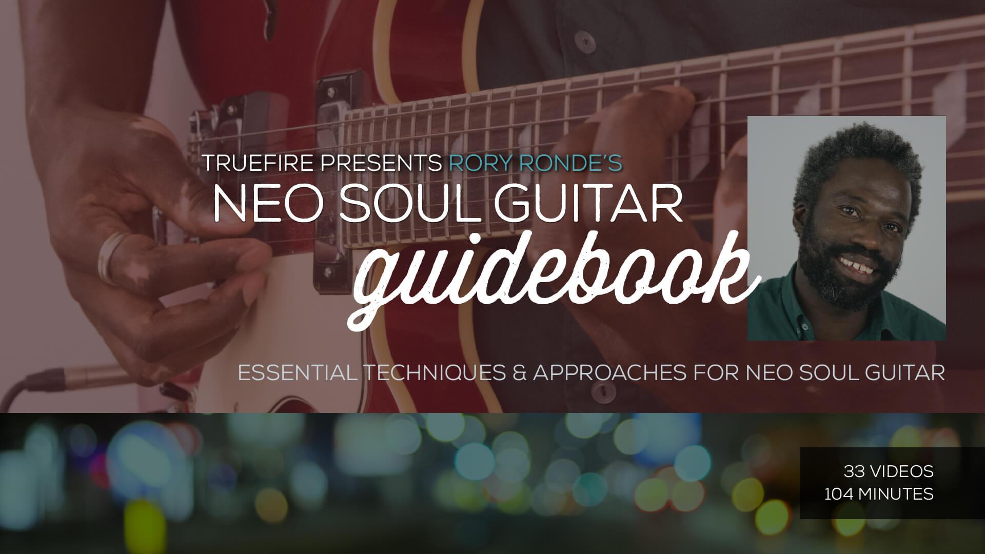 Neo Soul Guitar Lessons Truefire