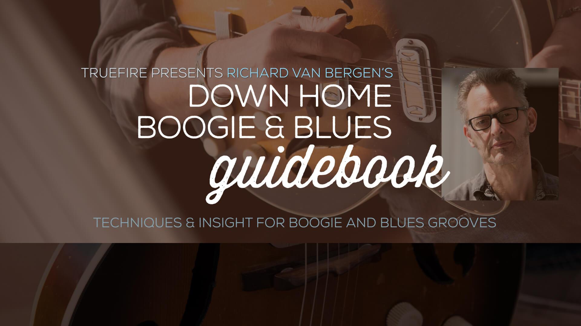Down Home Boogie Blues Guidebook Guitar Lessons Richard Van
