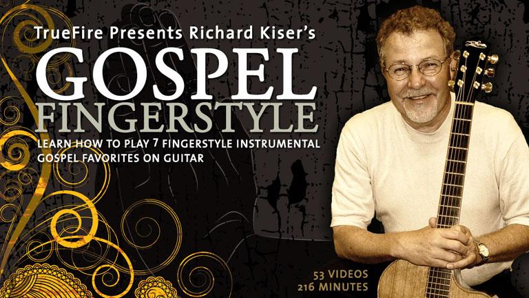 Gospel Fingerstyle Guitar Lessons - Richard Kiser