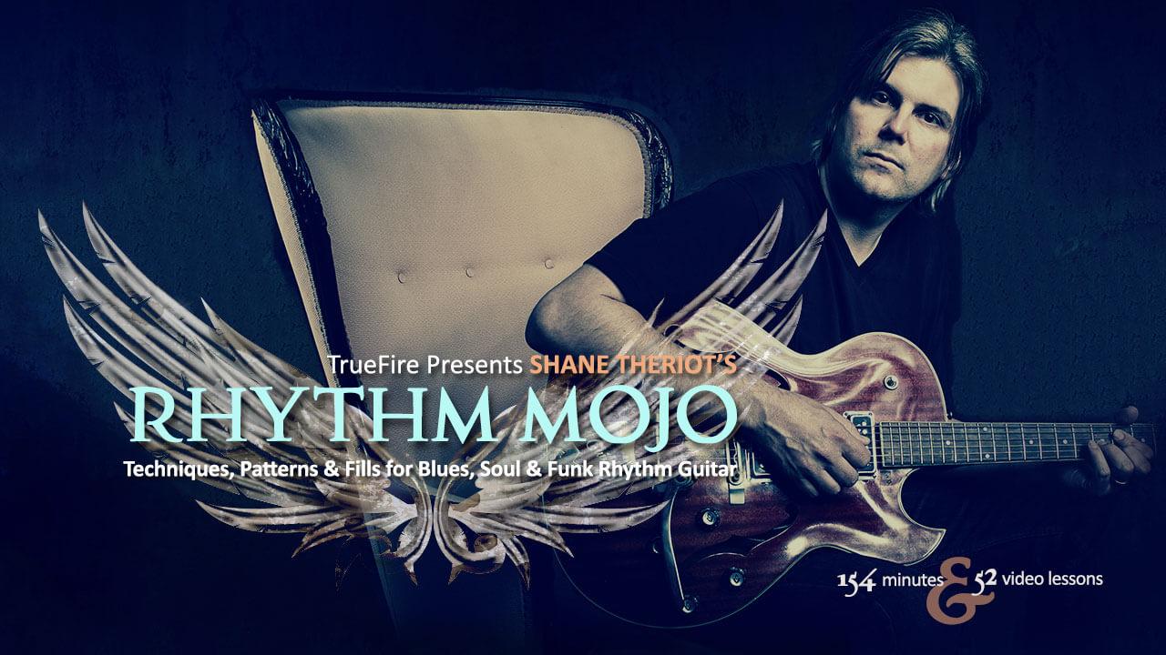 Rhythm Mojo Shane Theriot Guitar Lessons