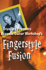 Fuse acoustic rhythms & harmony from blues, jazz, funk and more. by Acoustic Guitar Workshop