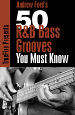Learn 50 rhythm, funk, and soul bass grooves you must know