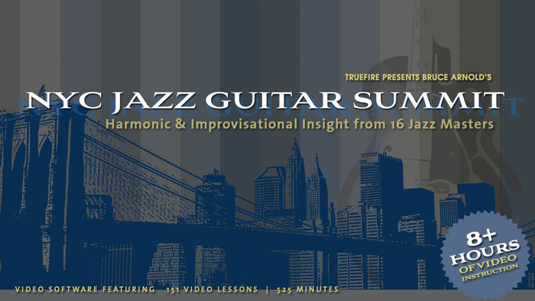 NYC Jazz Guitar Summit: Introduction - Bruce Arnold - Guitar Lesson ...