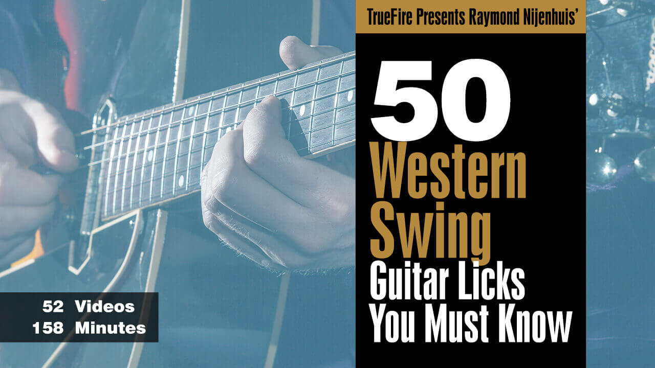 50 Western Swing Licks Ray Nijenhuis Guitar Lessons