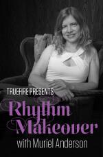 Rhythm Makeover: Muriel Anderson