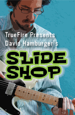 Electrify your slide work with 10 rhythm grooves and tasty solos