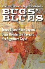 Texas blues-rock legend Bugs Henderson reveals his signature style