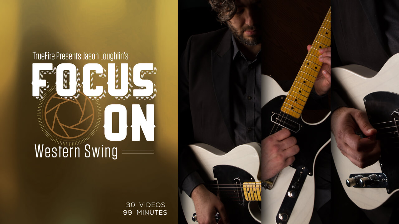 Focus On Western Swing Focus On Guitar Lessons Jason Loughlin
