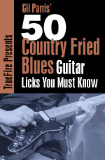 Crucial country fried blues phrases, concepts and techniques you MUST know