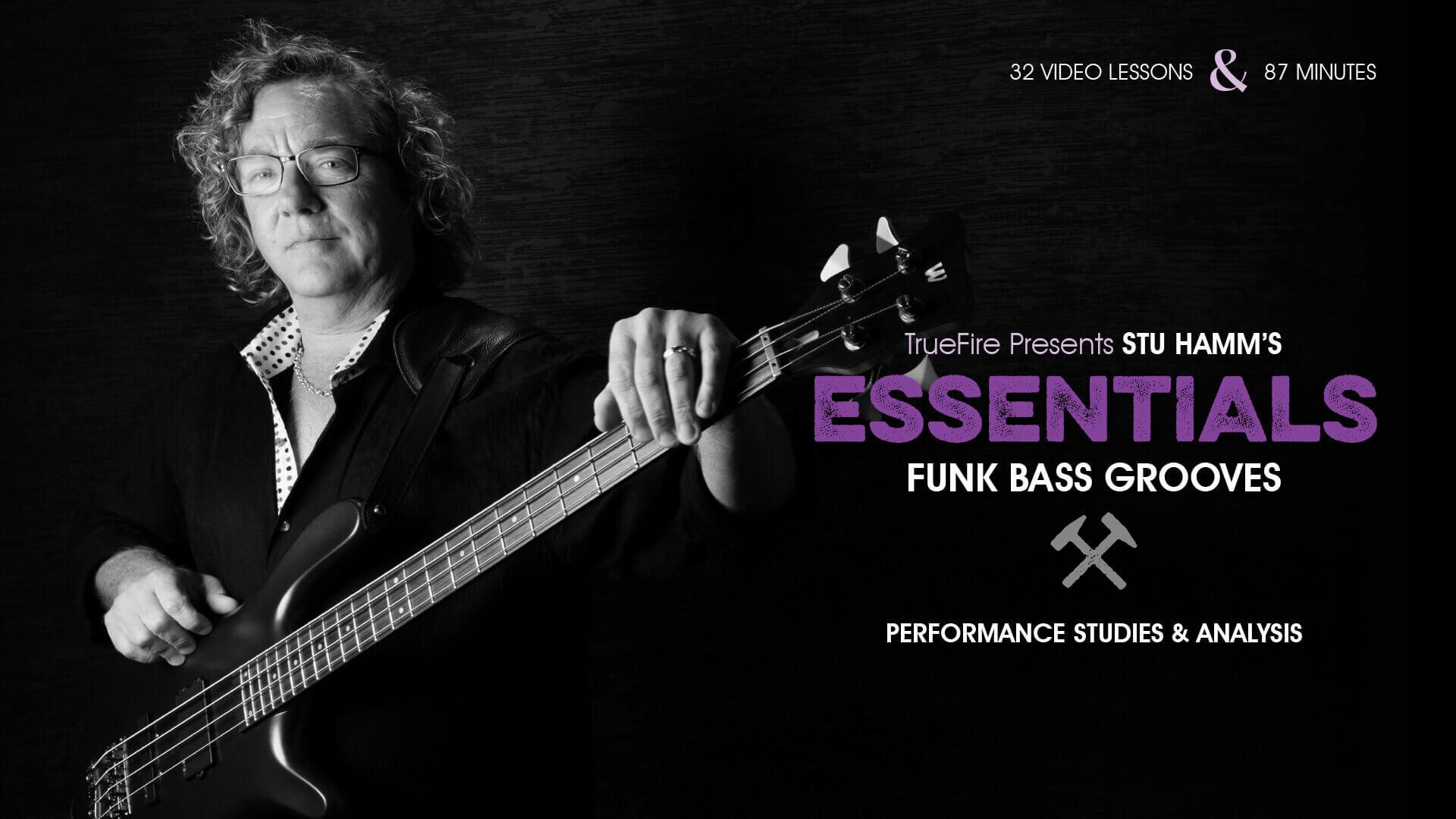 Essentials: Funk Bass Grooves - Bass Guitar Lessons - Stu Hamm