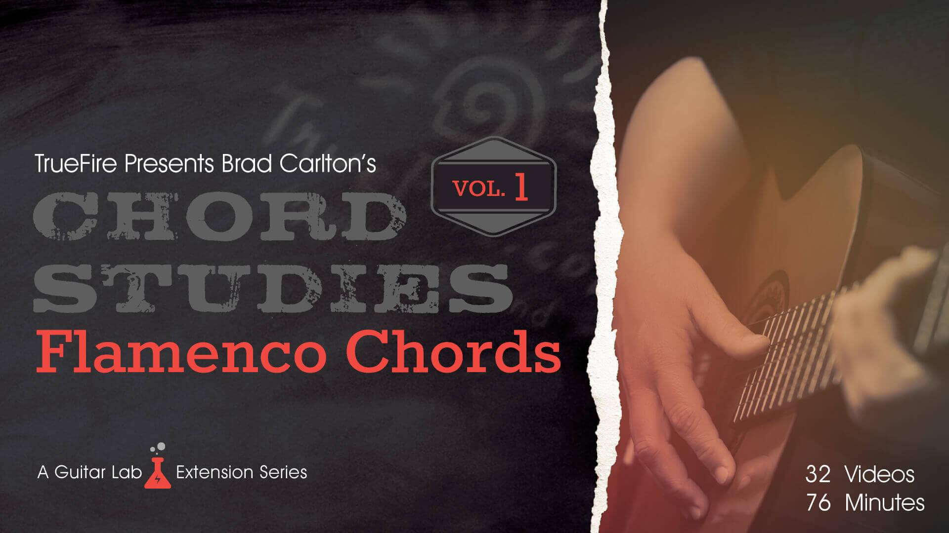 Chord Studies Flamenco Chords Vol 1 Guitar Lesson Truefire