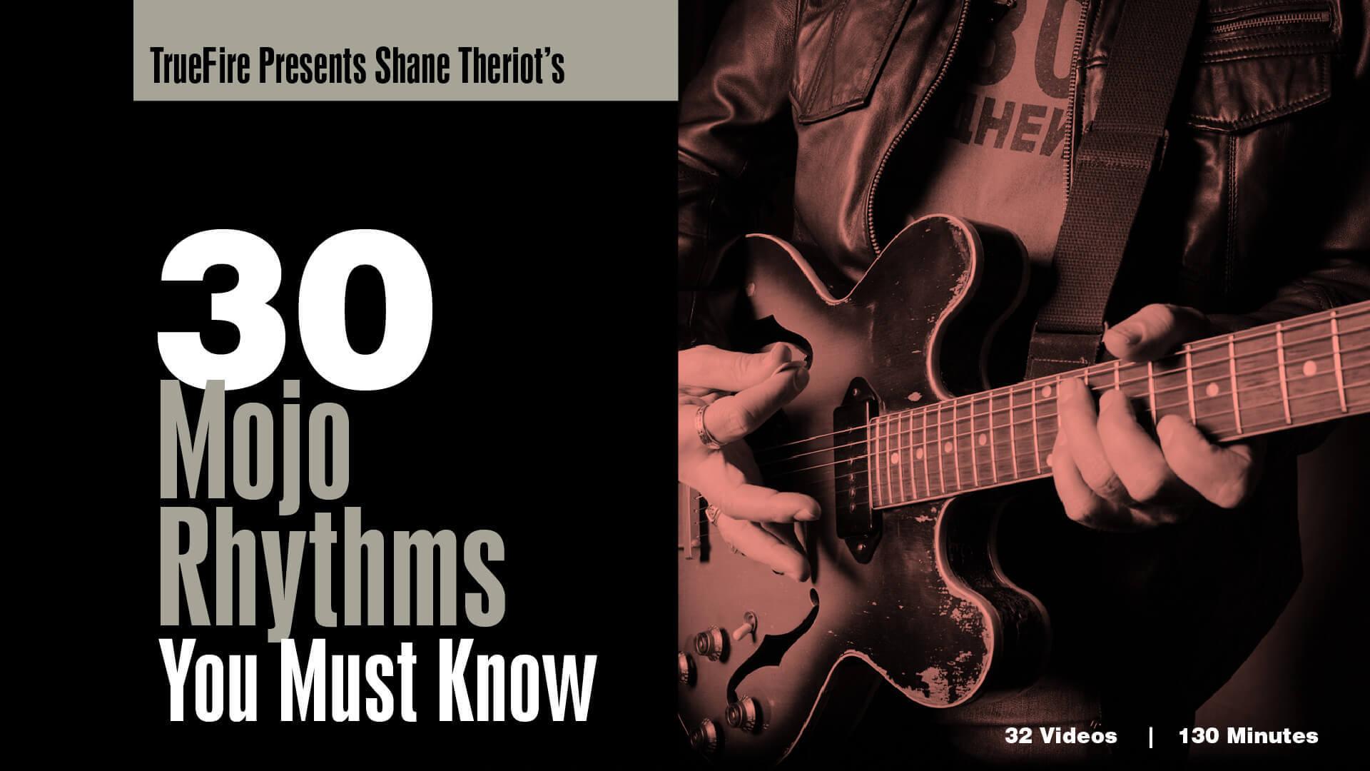 30 Mojo Rhythms Guitar Lessons Shane Theriot Truefire
