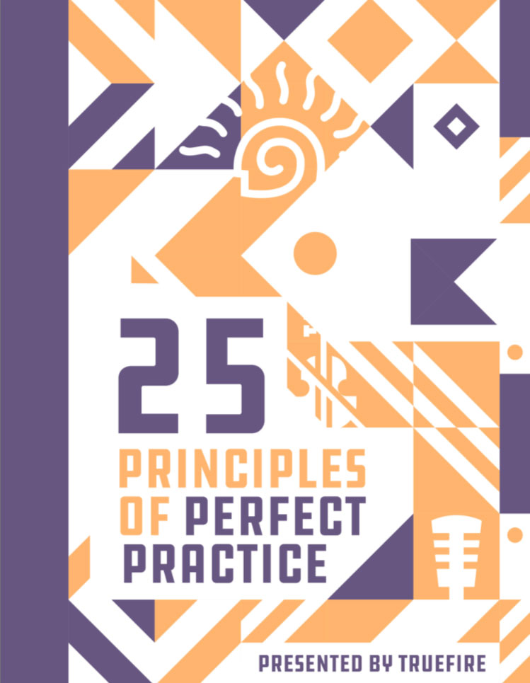 25 Principles of Perfect Practice for Guitar